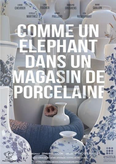 COMME UN ÉLÉPHANT DANS UN MAGASIN DE PORCELAINE