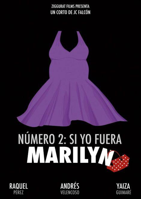 Nº2 SI YO FUERA MARILYN