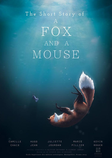 THE SHORT HISTORY OF A FOX AND A MOUSE