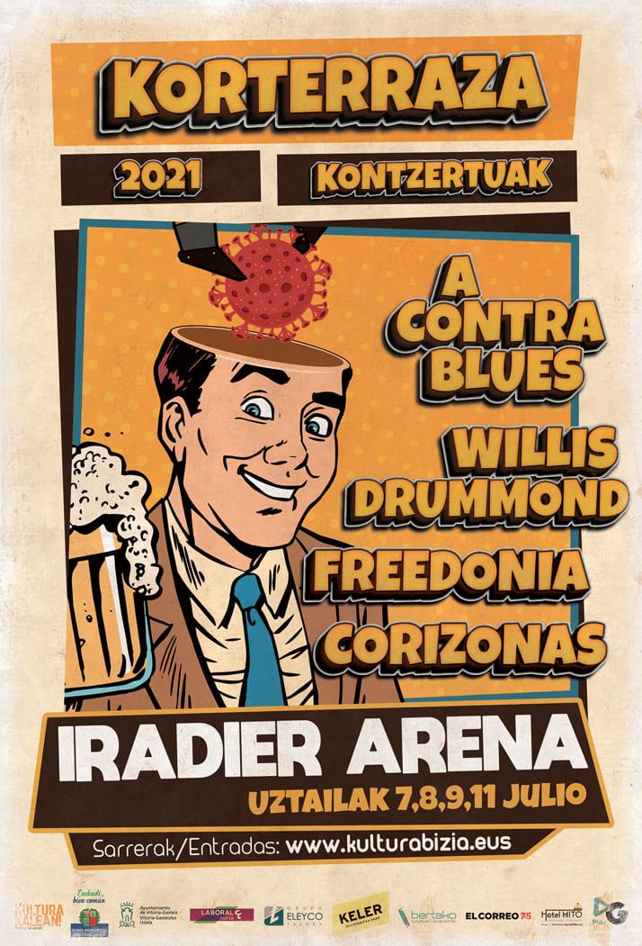 Corizonas, Freedonia, Willis Drummond eta a Contra Blues, Korterraza 2021eko kartela